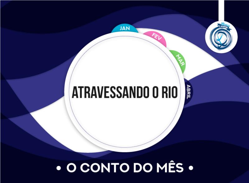 Atravessando o Rio