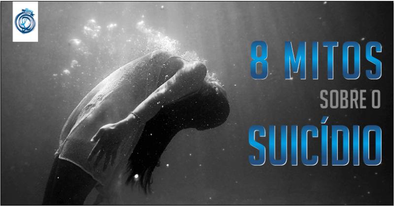 8 Mitos sobre o Suicídio