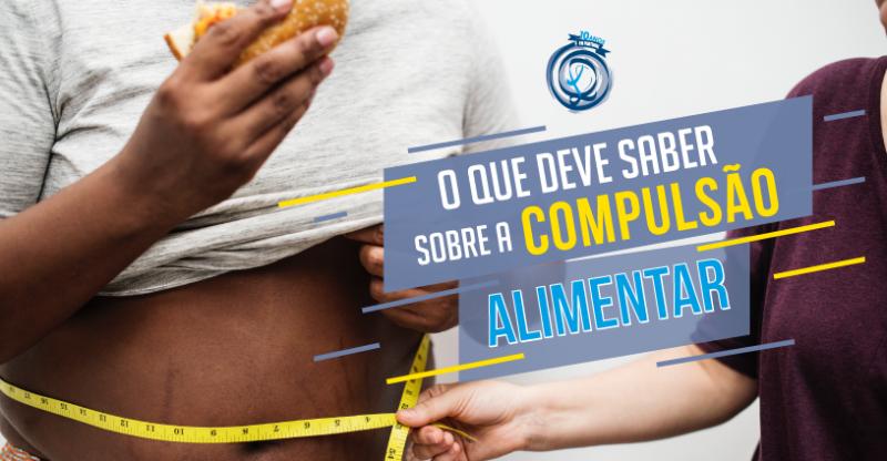O que deve saber sobre a compulsão alimentar