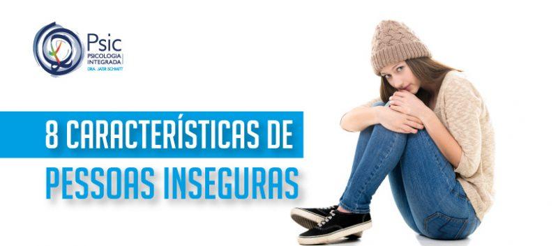 As 8 principais características das pessoas inseguras