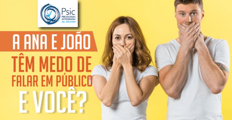 A Ana e o João têm medo de falar em público. E você?