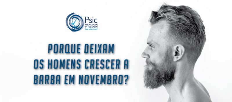 Porque deixam os homens crescer a barba em novembro?