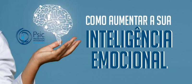 Como aumentar a sua inteligência emocional