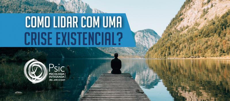Como lidar com uma crise existencial?