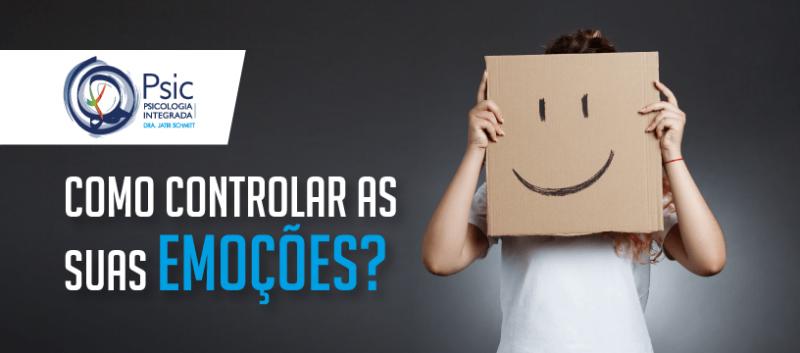 Como controlar as suas emoções?