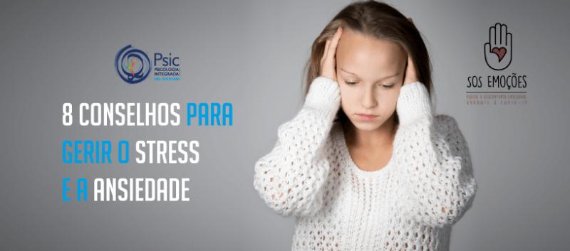 Covid-19: 8 conselhos para gerir o stress e a ansiedade