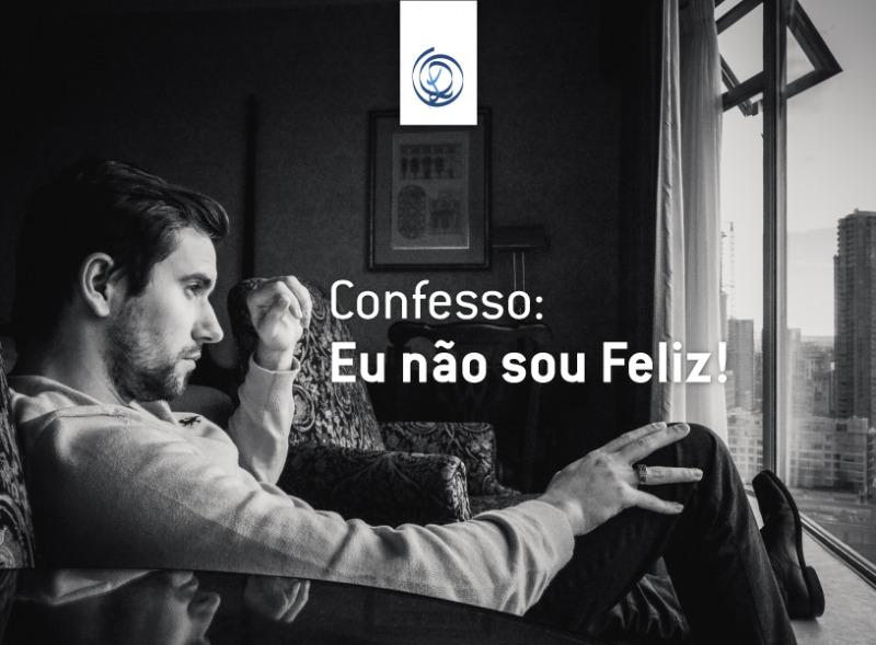 Confesso: eu não sou Feliz!